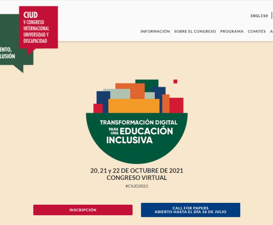 FUNDACIÓN ONCE CELEBRARÁ SU V CONGRESO INTERNACIONAL UNIVERSIDAD Y DISCAPACIDAD DEL 20 AL 22 DE OCTUBRE DE 2021